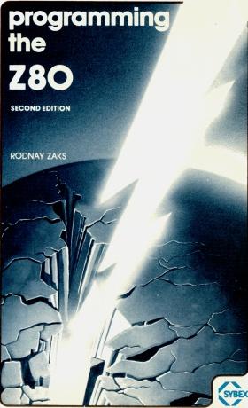 Programming the Z80 by Rodnay Zaks