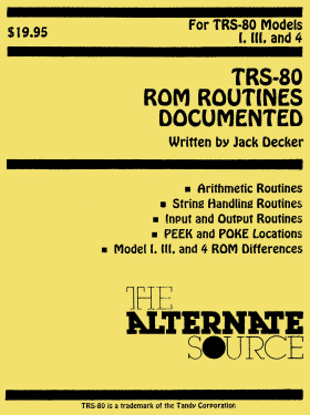 TRS-80 ROM Routines Documented by Jack Decker